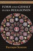 Form und Gehalt in den Religionen (eBook, ePUB)