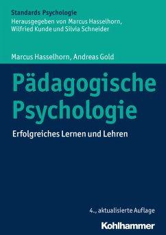 Pädagogische Psychologie (eBook, PDF) - Hasselhorn, Marcus; Gold, Andreas