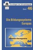 Die Bildungssysteme Europas - Bosnien-Herzegowina (eBook, PDF)
