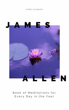 James Allen´s Book of Meditations for Every Day in the Year (eBook, ePUB)