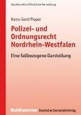 Polizei- und Ordnungsrecht Nordrhein-Westfalen (eBook, PDF)