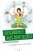 Gesundheit aus dem Selbst (eBook, ePUB)