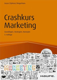 Crashkurs Marketing - inkl. Arbeitshilfen online (eBook, PDF) - Ephrosi, Luis; Magerhans, Alexander; Geyer, Helmut