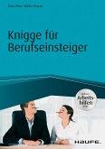 Knigge für Berufseinsteiger - inkl. Arbeitshilfen online (eBook, PDF)