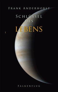 Schlüssel des Lebens (eBook, ePUB)