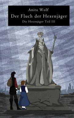 Der Fluch der Hexenjäger (eBook, ePUB)