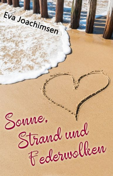 Sonne, Strand und Federwolken (eBook, ePUB) - Joachimsen, Eva