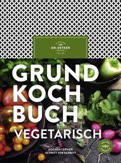Grundkochbuch vegetarisch (eBook, ePUB) - Oetker