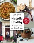 Happily Healthy (eBook, ePUB)