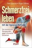 Schmerzfrei leben mit der Egoscue-Methode (eBook, ePUB)