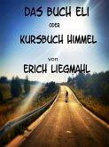 Kursbuch Himmel (eBook, ePUB)