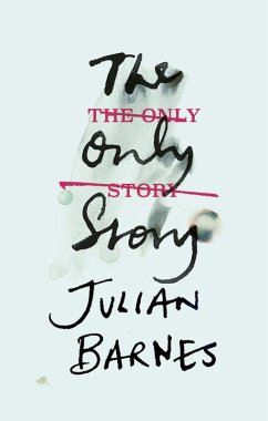 The Only Story (eBook, ePUB) - Barnes, Julian