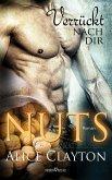Verrückt nach dir / Nuts Bd.1