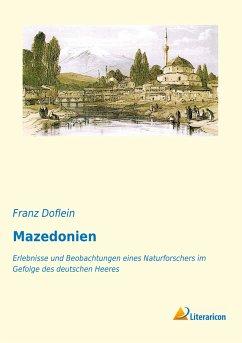 Mazedonien - Doflein, Franz