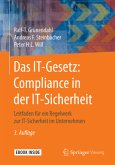 Das IT-Gesetz: Compliance in der IT-Sicherheit