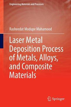 Laser Metal Deposition Process of Metals, Alloys, and Composite Materials - Mahamood, Rasheedat Modupe