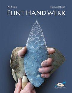 FLINTHANDWERK - Hein, Wulf; Lund, Marquardt