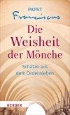 Die Weisheit der Mönche (eBook, ePUB)