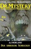 Dr. Mystery #14: Der sibirische Schrecken (eBook, ePUB)