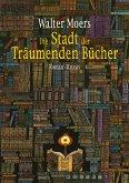 Die Stadt der Träumenden Bücher / Zamonien Bd.4 (eBook, ePUB)