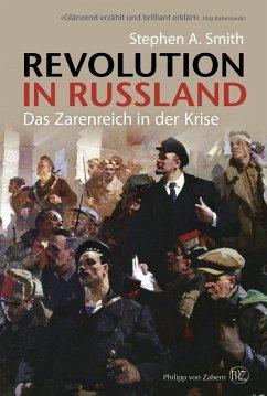 Revolution in Russland (eBook, PDF) - Smith, Stephen