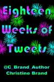 Eighteen Weeks of Tweets (eBook, ePUB)