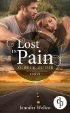 Lost in Pain - Zurück zu dir (Liebe, Spannung) (eBook, ePUB)