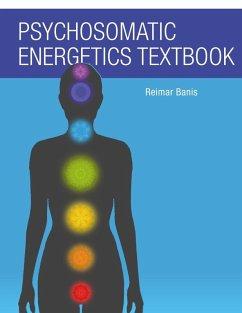 Psychosomatic Energetics Textbook (eBook, ePUB)
