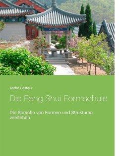 Die Feng Shui Formschule (eBook, ePUB)