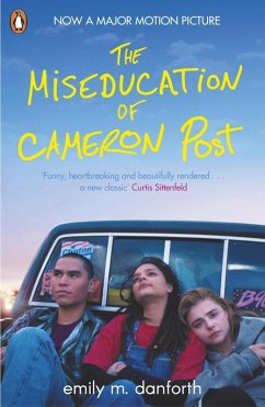 The Miseducation of Cameron Post (eBook, ePUB) - Danforth, Emily