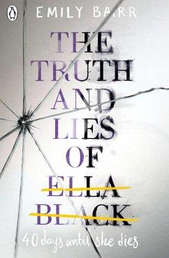 The Truth and Lies of Ella Black (eBook, ePUB) - Barr, Emily