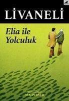 Elia Ile Yolculuk