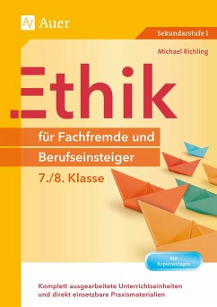 Ethik für Fachfremde und Berufseinsteiger 7-8 - Richling, Michael