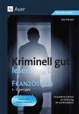 Kriminell gut lesen Französisch 1.-3. Lernjahr
