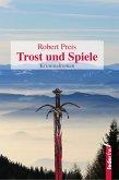 Trost und Spiele: Österreich-Krimi (eBook, ePUB)