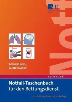 Notfall-Taschenbuch für den Rettungsdienst - Rossi, Rolando; Dobler, Günter