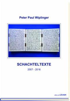 Schachteltexte - Wiplinger, Peter P.