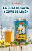 Cura de Savia y Zumo de Limon, La