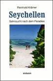 Seychellen - Sehnsucht nach dem Paradies