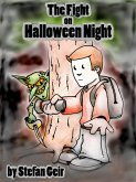 The Fight On Halloween Night: A Short Story (eBook, ePUB)