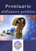 Prontuario dell'autore perfetto (eBook, ePUB)