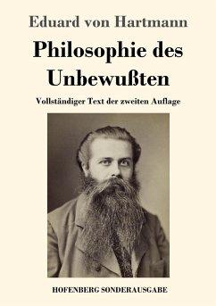 Philosophie des Unbewußten - Hartmann, Eduard von