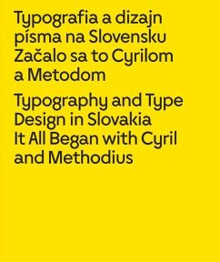 Typography and Type Design in Slovakia: It All Began with Cyril and Methodius - Longauer, Lubomír
