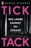 TICK TACK - Wie lange kannst Du lügen? (eBook, ePUB)