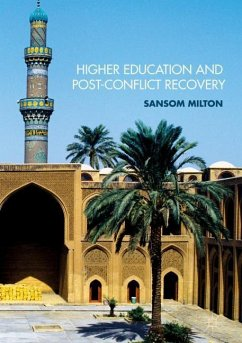 Higher Education and Post-Conflict Recovery - Milton, Sansom