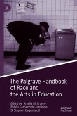 The Palgrave Handbook of Race and the Arts in Education