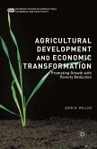 Agricultural Development and Economic Transformation