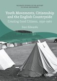 Youth Movements, Citizenship and the English Countryside