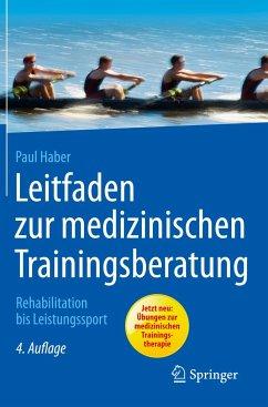 Leitfaden zur medizinischen Trainingsberatung - Haber, Paul