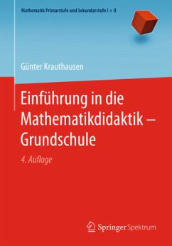 Einführung in die Mathematikdidaktik - Grundschule - Krauthausen, Günter